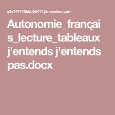 Autonomie_français_lecture_tableaux j'entends j'entends pas.docx