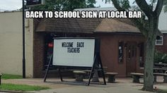 Back to school sign at local bar. - Real Funny has the best funny pictures and videos in the Universe! School Signs, School Memes, Funny Photos, Best Funny Pictures, Funniest Photos, Funny Fails, Funny Jokes, Welcome Back Teacher, Funny Stuff
