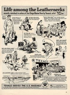 1941 Original Print Ad - Texaco U. Marines Gasoline Military Advertisement -An original vintage 1941 advertisement, not a reproduction-Measures approximately Vintage Advertisements, Vintage Ads, Vintage Posters, Vintage World Maps, San Diego Marine Base, Marine Bases, O Gas, Texaco, Vintage Soul
