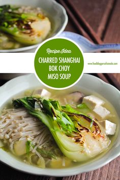 Charred Shanghai Bok Choy Miso Soup With Asian Veggies Miso paste is a fabulous pantry staple that allows you to whip up a flavourful bowl of soup, packed with Asian veggies in minutes. Add in some charred shanghai bok choy for even more flavour layers. Veggie Soup, Veggie Dishes, Fruit And Veg, Fruits And Veggies, Vegetables, Fruit Dinner, Tofu Recipes, Delicious Recipes, Miso Soup