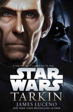 Star wars : Tarkin by James Luceno.  Click the cover image to check out or request the science fiction and fantasy kindle.