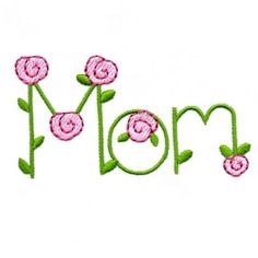 Mom - 3 Sizes! | Featured Products | Machine Embroidery Designs | SWAKembroidery.com Too Cute Embroidery