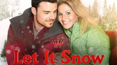Hallmark Movie - Let It Snow 2013 - (Family Romance Drama) Best TV movie