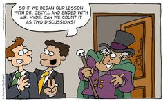 Teaching Mr. Hyde in the Transylvania Central Mission...    - by Arie Van De Graaff / Mormon Cartoonist;  10/22/15