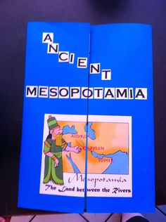 Mesopotamia lapbook... could be an interesting assessment