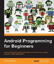 Free Book - Android Programming for Beginners (Computers & Technology, Programming & App Development, Java)