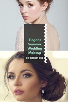 Elegant Summer Wedding Makeup Tips and Ideas #summermakeupideas