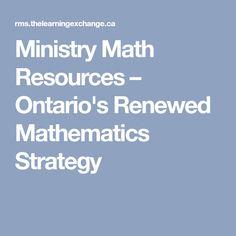 Ministry Math Resources – Ontario's Renewed Mathematics Strategy