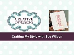 Crafting My Style With Sue Wilson - Stained Glass Striplet For Creative Expressions - YouTube