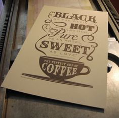 The Perfect Cup of Coffee Letterpress Art Print