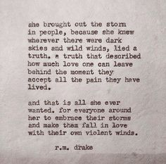 R m drake Great Quotes, Quotes To Live By, Me Quotes, Inspirational Quotes, Qoutes, Rm Drake Quotes, Chaos Quotes, Embrace Life Quotes, Dark Love Quotes