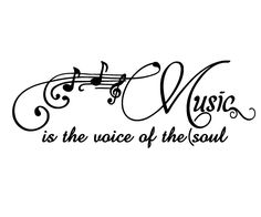 Music is the voice of the Soul - Music Quote - Removable Vinyl Wall Decal - 12 x 24. $17.00, via Etsy.
