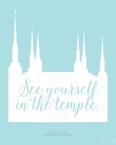 """See yourself in the temple."" LDS General Conference April 2016 Free Printable from BitsyCreations #ldsconf"