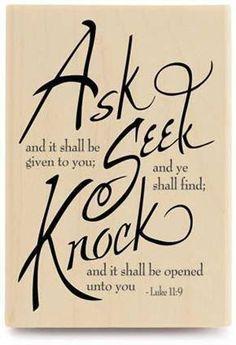 Luke 11:9 ❤