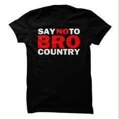 (Tshirt Like) Say No To Bro [Tshirt design] Hoodies, Funny Tee Shirts
