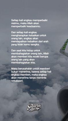 New Quotes Indonesia Cinta So True Ideas Quran Quotes Inspirational, Islamic Love Quotes, Muslim Quotes, New Quotes, Words Quotes, Life Quotes, Allah Quotes, Motivational, Hadith Quotes