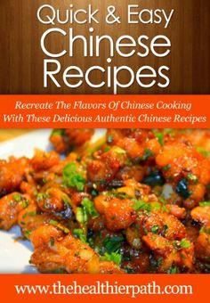 Chinese Food Recipes: Recreate The Flavors Of Chinese Cooking With These Delicious Authentic Chinese Recipes (Quick & Easy Recipes) by Mary Miller, http://www.amazon.com/dp/B00JMCBXBC/ref=cm_sw_r_pi_dp_A8Wstb0VJDJ4R