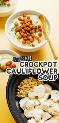 This Easy Slow Cooker Cauliflower Soup recipe has a handful of ingredients and requires almost no prep time (plus, its vegan!) Its a flavor packed healthy dinner recipe that the family will love (and the perfect soup recipe for Christmas or Thanksgiving). Vegan Crockpot Recipes, Healthy Soup Recipes, Slow Cooker Recipes, Appetizer Recipes, Whole Food Recipes, Vegetarian Recipes, Easy Recipes, Vegan Soups, Beef Recipes