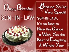 A Collection Of Heartwarming And Sincere Happy Birthday Son In Law Quotes Will Help You Lot To Give Your Best Wishes