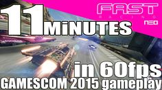 FAST Racing NEO / 11 Minutes awesome GAMESCOM 2015 Wii U gameplay