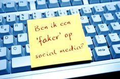 Ben ik een 'faker' op social media?