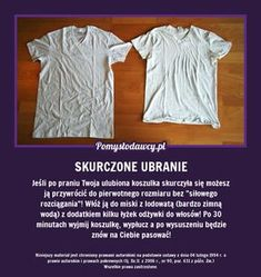 PROSTY I SKUTECZNY TRIK NA SKURCZONE PO PRANIU UBRANIE! Life Guide, Room Tour, Home Hacks, Good Advice, Clean House, Cleaning Hacks, Fun Facts, The Cure, Projects To Try
