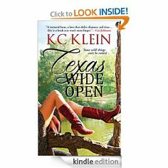 NOW ON SALE FOR $1.99. Amazon.com: Texas Wide Open (Texas Fever) eBook: KC Klein: Kindle Store