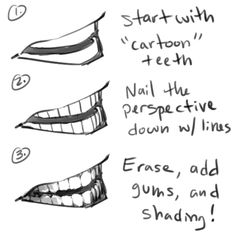 http://cyborgraptor.tumblr.com/post/67996170611/can-you-give-me-some-tips-on-how-to-draw-teeth