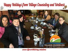 The crew at Village Counseling and Wellness.   Effective solutions for life's challenges. Some problems we face are small but can still be serious roadblocks in our lives. Others loom as large as Mount Everest and seem just as insurmountable. Whatever the obstacle, professional help can make all the difference.