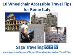 10 Wheelchair Accessible Travel Tips for Rome Italy