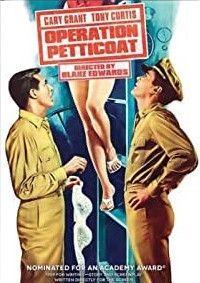 Operation Petticoat Dina Merrill, Marion Ross, Gavin Macleod, Blake Edwards, Best Screenplay, Tony Curtis, Love Boat, Cary Grant