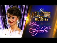 880f7f04cfd8 Miss Elizabeth joins the WWE Hall of Fame Class of 2017 - Custom. YouTube