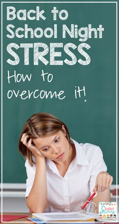 Back to School Night Stress - How to Overcome it! Tips for Back to School Night, Open House, and/or Meet the Teacher