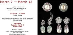 March 7 → March 12 10:00AM - 6:30PM Trunk Show Michela Bruni Reichlin PRESENTING THE LATEST JEWELRY COLLECTION Cocktails Tuesday March 8 5:00 - 7:00    Mariana Antinori 1242 Madison Avenue @89th Street 646-476-5108 info@marianaantinori.com