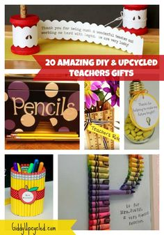 20 Amazing Upcycled and DIY Teachers Gifts - Great for Valentines, Teachers Appreciation, Christmas, or End of The Year Gifts!