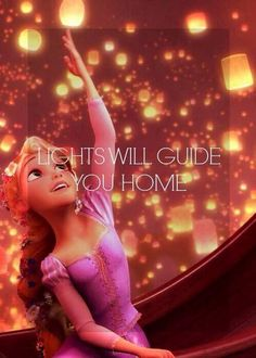 Tangled - lights will guide you home