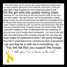 Military love. THIS IS FOR EVERY MILITARY WIFE OR GIRLFRIEND THIS IS FOR US AND HOW WE FEEL EVERYDAY WITHOUT OUR SOLDIERS