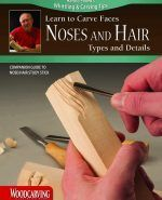 Carving a Nose - Woodcarving Illustrated