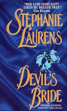 Devil Cynster puts his family first ... Devil's Bride - Stephanie Laurens