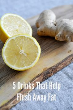 These 5 drinks will help your body flush the fat! via http://lifeovereasy.com/