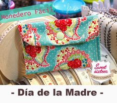FREE TUTORIAL MONEDERO FÁCIL: DIY Diy Clothes And Shoes, Craft Stores, Purses And Bags, Diaper Bag, Sunglasses Case, Sewing Projects, Gift Wrapping, Fabric, Gifts