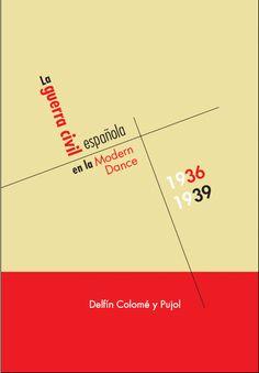 La guerra civil española en la Modern Dance (1936-1939). #documentación #música #danza