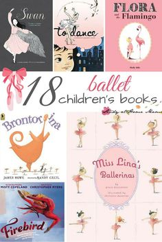 """18 Ballet Children's Books - everything from wordless picture books to nonfiction books, you will find the perfect recommendation for your little ballerina or """"ballerino"""""""
