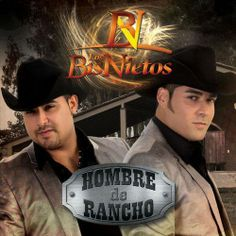 Los Bisnietos - Hombre De Rancho (2013) : Portal Del Foro - Sinaloa-Mp3