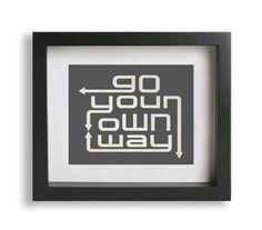 Ry:  Go Your Own Way / Fleetwood Mac II - Music Lyric Art Print - home decor, wall decor, living room, bedroom decor, wall art, unique, gift idea. $19.95, via Etsy.