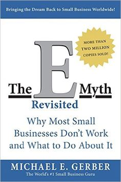 The E-Myth Revisited eBook hacked. The E-Myth Revisited Why Most Small Businesses Don't Work and What to Do About It by Michael E. Gerber A moment great, this reexamined and upgraded release. Marie Forleo, Business Model, Business Tips, Successful Business, Online Business, Doula Business, Business Lady, Business Writing, Business Coaching