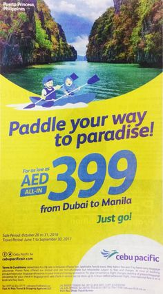 Paddle your way to Paradise with cebu pacific  Paddle your way to Paradise with cebu pacific offer 26th Oct to 31st Oct 2016   #CEBUPacific #FlightTickets #TravelActivities #UAEdeals #DubaiOffers #OffersUAE #DiscountSalesUAE #DubaiDeals #Dubai #UAE #MegaDeals #MegaDealsUAE #UAEMegaDeals  Offer Link: https://discountsales.ae/travel/flight-tickets/paddle-way-paradise-cebu-pacific/