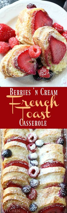 Berries 'N Cream French Toast Casserole makes for the perfect breakfast or brunch recipe for your lazy Sundays or special gathering. Breakfast Toast, Breakfast Items, Breakfast Dishes, Best Breakfast, Breakfast Recipes, Morning Breakfast, Breakfast Healthy, Breakfast Dessert, French Toast Bake