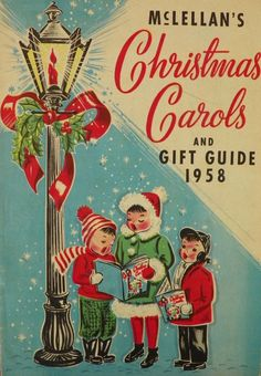 Vintage Christmas Ephemera ~ McLellan's Christmas Carols and Gift Guide Old Time Christmas, Christmas Catalogs, Old Christmas, Old Fashioned Christmas, Christmas Books, Retro Christmas, Christmas Carol, Images Vintage, Vintage Christmas Images