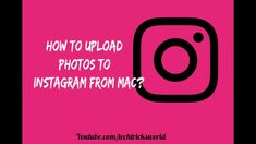 How to upload Photos to Instagram on Mac? Seo Tips, Mac, Photos, Instagram, Pictures, Poppy